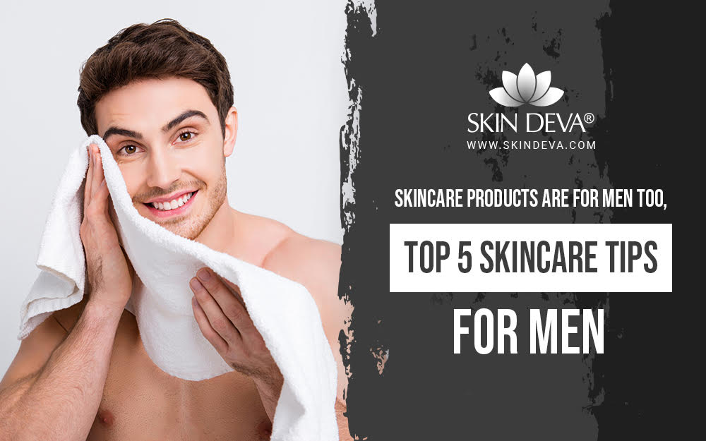 Men Skincare Tips