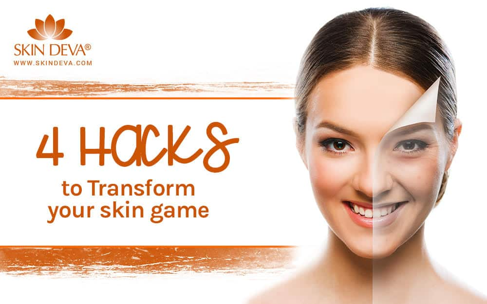 Transform your skin game