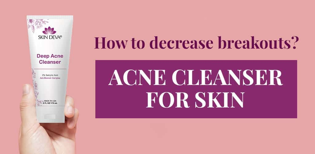 acne cleanser for skin