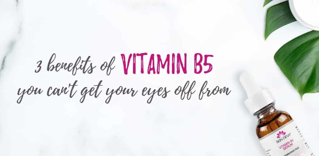 3 benefits of vitamin b5
